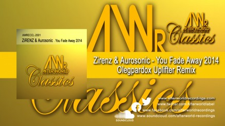 AWRECCL-2001 Zirenz & Aurosonic YOU FADE AWAY 2014 - Olegparadox Uplifter Remix V2 jpg