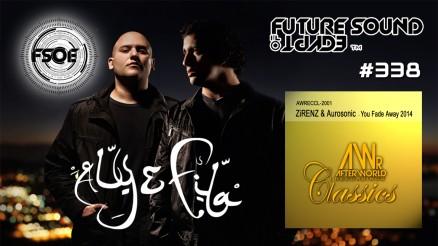 FSOE 338 Future Sound ZIRENZ & aurosonic You Fade Away Olegparadox Uplifter Remix AWRECCL-2001