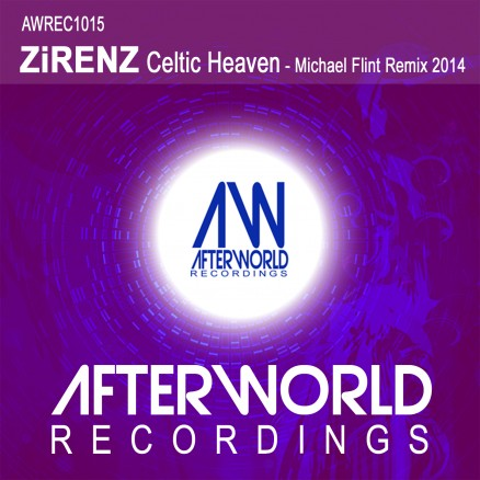 AWREC1015 ZiRENZ Celtic Heaven - Michael Flint Remix 2014 - Cover