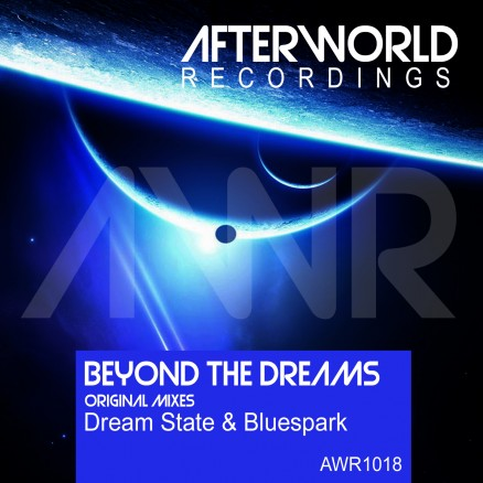 AWR1018 Beyond The Dreams DreamState & Bluespark COVER