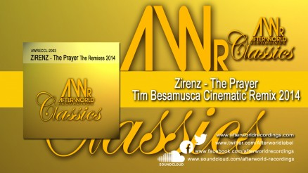 AWRECCL-2003 - ZiRENZ - The Prayer Tim Besamusca Cinematic Remix 2014 1280x720