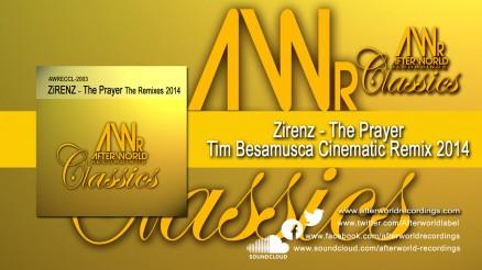 AWRECCL-2003 - ZiRENZ - The Prayer Tim Besamusca Cinematic Remix 2014 1280x720