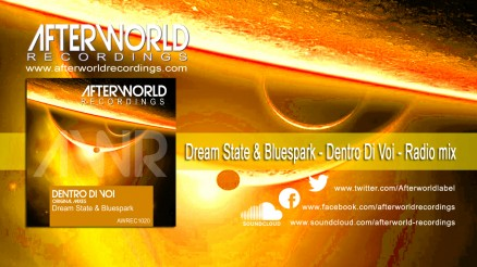AWREC1020 Youtube Dream State & Bluespark - Dentro Di Voi  1280x720