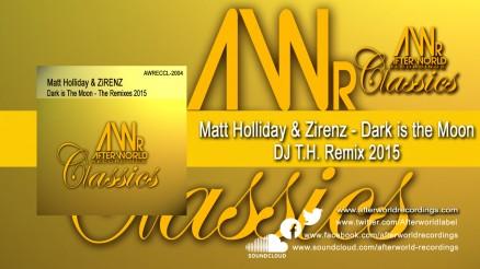 AWRECCL-2004 - Matt Holliday & Zirenz - Dark is the Moon DJ TH Remix 2015 1280x720