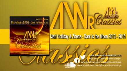 AWRECCL-CA2004 - Matt Holliday & ZiRENZ - Dark is the Moon 2013-2015 1280x720