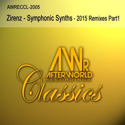 AWRECCL-2005 Zirenz - Symphonic Synths - 2015 Remixes Part1 - COVER