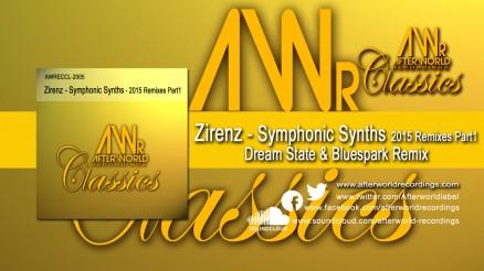 AWRECCL-2005 - Zirenz - Symphonic Synths Dream State & Bluespark Remix 2015 1280x720