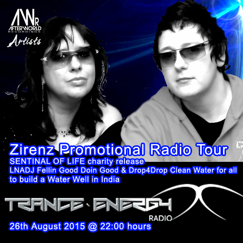Zirenz Promotional Radio Tour 26th AUG TRANCE ENERGY Radio