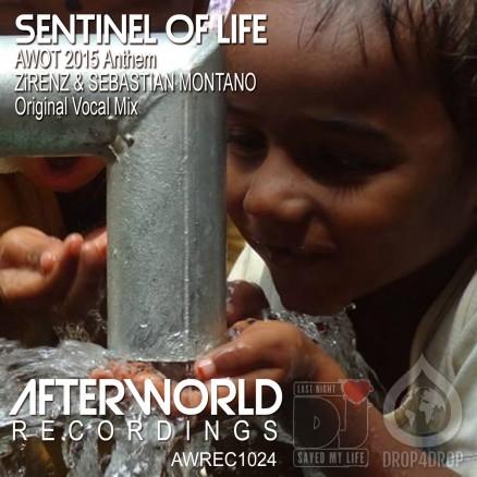 AWREC1024 Sentinel AWOT Anthem Zirenz & Sebastian Montano LNADJ Drop4Drop COVER V3