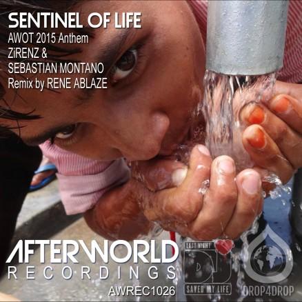 AWREC1026 Sentinel AWOT Anthem Zirenz & Sebastian Montano RENE ABLAZE Remix COVER V3