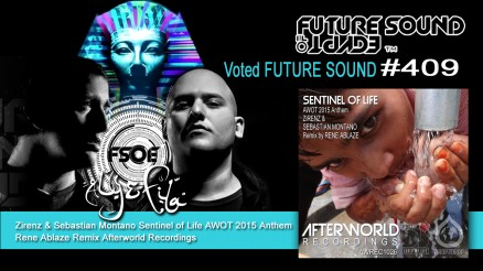 ALY & FILA FSOE 409 future sound radio support SENTINEL OF LIFE Rene Ablaze Remix