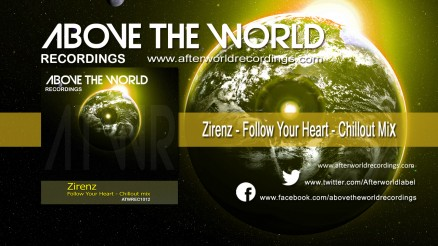 ATWREC1012 - Zirenz - Follow Your Heart - Chillout mix 1280X720