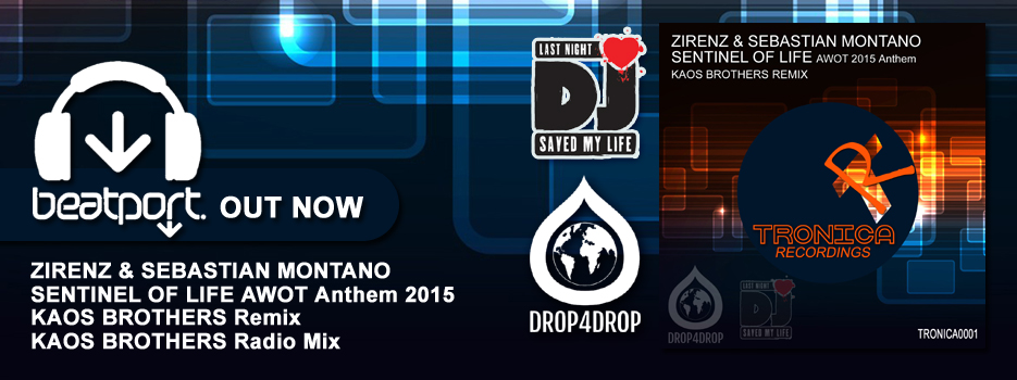 Out Now Sentinel Of Life AWOT 2015 Anthem – Kaos Brothers Remixes