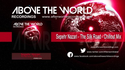 ATWREC1014 - Sepehr Nazari - The Silk Road - Chillout mix 1280X720 jpg