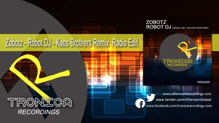 TRONICA0004 Zirenz - Robot DJ - Kaos Brothers Remix Radio Edit 1280x720 Video C3
