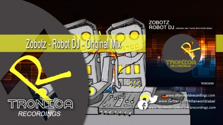TRONICA0004 Zirenz - Robot DJ - Oroginal Mix 1280x720 Video C4