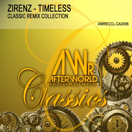 AWRECCL-CA2006 Zirenz - Timeless Classic Remix Collection - COVER V2