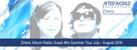 Zirenz Album Radio Guest Mix Summer Tour July - August 2016 X 460