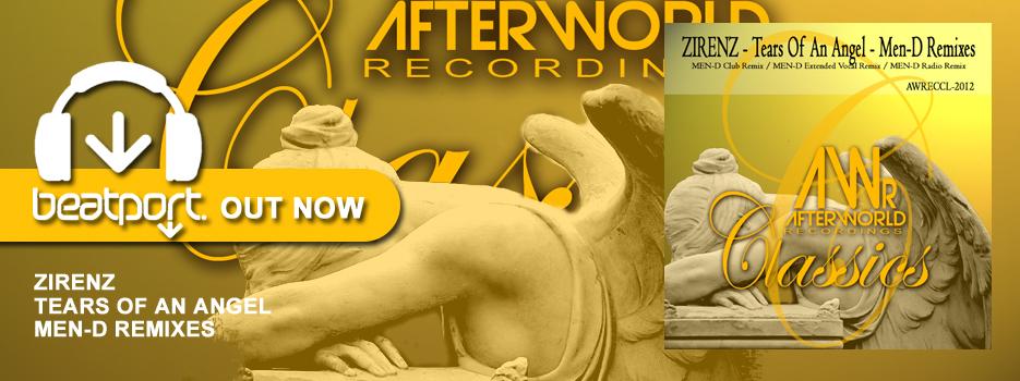OUT NOW – Zirenz Tears Of An Angel – Men-D Remixes