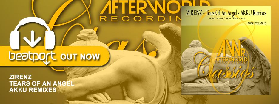 OUT NOW – Zirenz Tears Of An Angel – AKKU Remixes