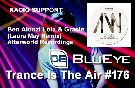 BluEyeTrance Is The Air #176 BenAlonzi Lola & Gracie Laura May Remix