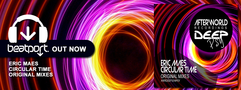 out now Eric Maes Circular Time Original Mixes
