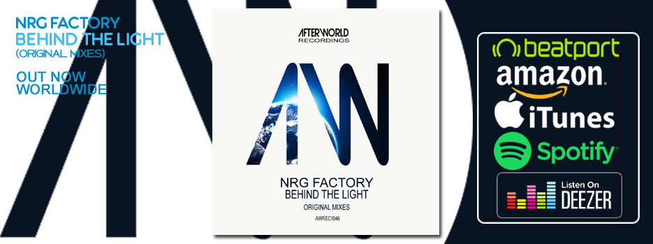 NRG Factory – Behind The Light – Original Mixes