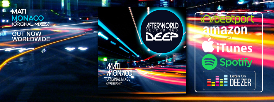 Mati Monaco Original Mixes – AWRDEEP3017