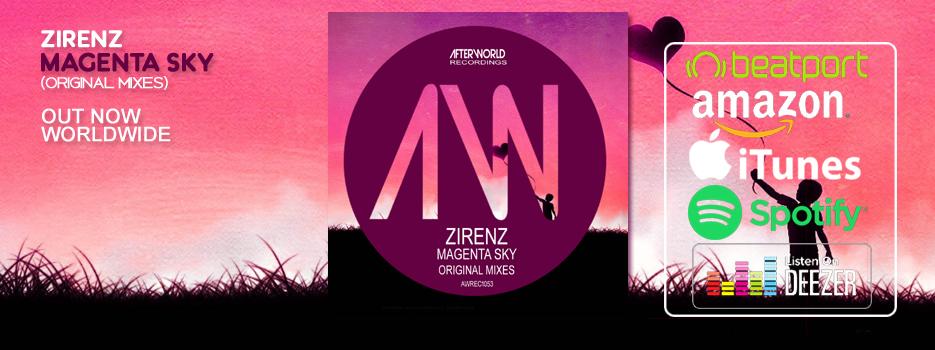 Zirenz Magenta Sky Original Mixes