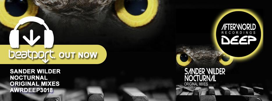 Sander Wilder Nocturnal – Original Mixes