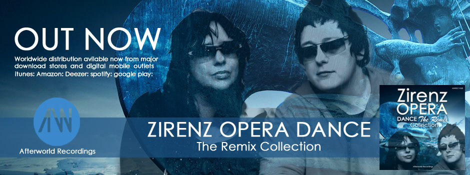 OUT NOW Zirenz Opera Dance The Remix Collection