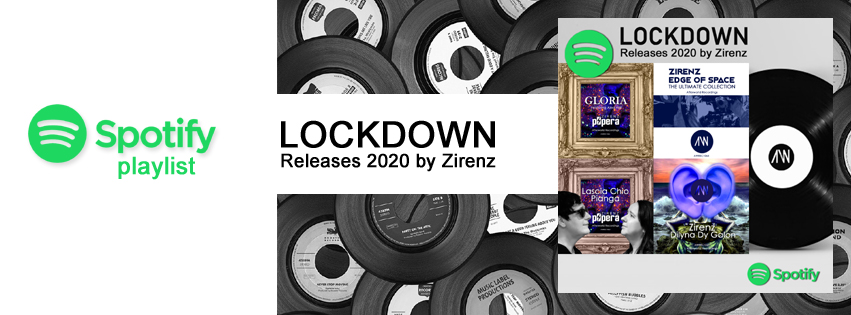 Spotify playlist LOCKDOWN Releases 2020 by Zirenz
